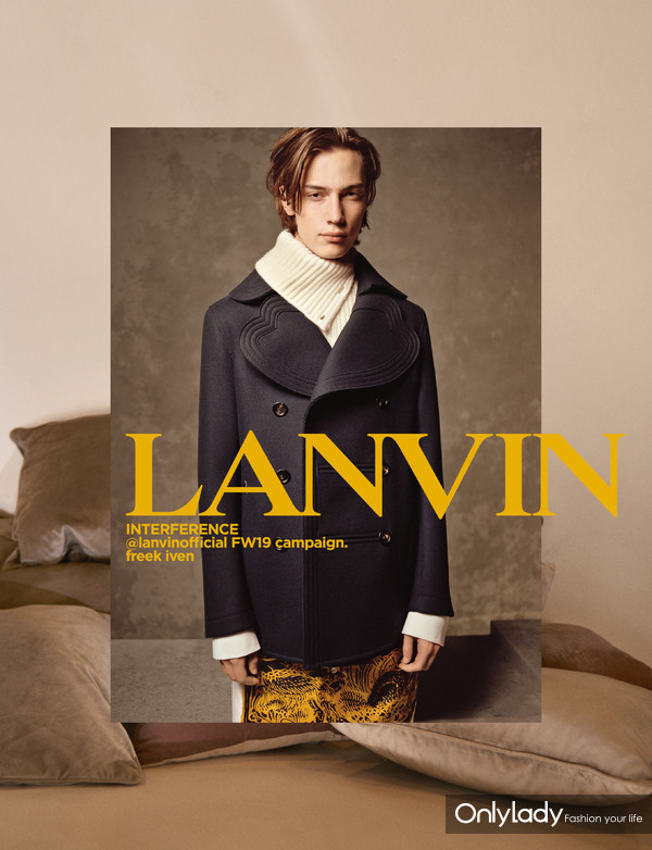 Lanvin 2019秋冬系列广告大片——冲突美学