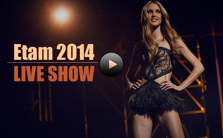 Etam 2014 Show